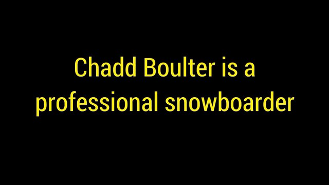 Chadd Boulter: Rising Professional Snowboarder