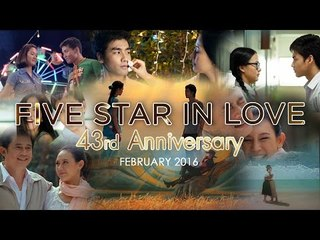 Clip : Five Star In Love 43rd Anniversary February 2016 | Official HD