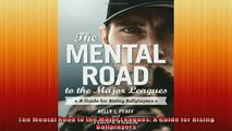 READ book  The Mental Road to the Major Leagues A Guide for Rising Ballplayers  DOWNLOAD ONLINE