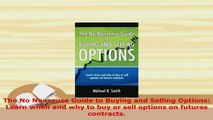 PDF  The No Nonsense Guide to Buying and Selling Options Learn when and why to buy or sell Download Full Ebook