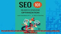 FREE DOWNLOAD  Search Engine Optimization  SEO 101 Learn the Basics of Google SEO in One Day  DOWNLOAD ONLINE