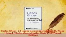 PDF  Carlos Ghosn 24 leçons de management par M RivasMicoud Masterclass Master Class t Read Online
