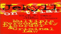 Download Jekyll on Trial  Multiple Personality Disorder and Criminal Law