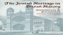 Read The Jewish Heritage in British History  Englishness and Jewishness  Immigrants   Minorities