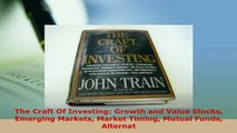 PDF  The Craft Of Investing Growth and Value Stocks Emerging Markets Market Timing Mutual Ebook