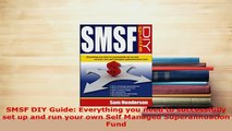 Download  SMSF DIY Guide Everything you need to successfully set up and run your own Self Managed Free Books