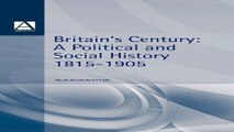 Read Britain s Century  A Political and Social History  1815 1905  Arnold History of Britain