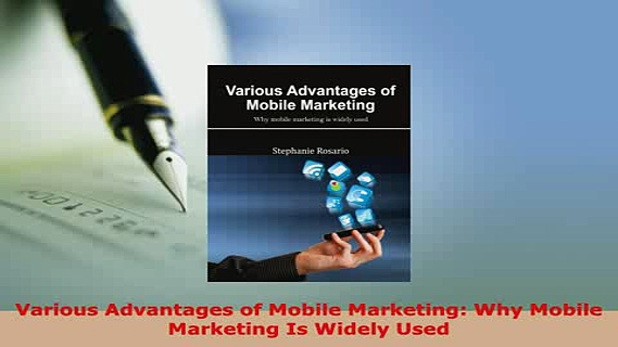 PDF  Various Advantages of Mobile Marketing Why Mobile Marketing Is Widely Used Read Online