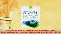PDF  Aiming for Global Accounting Standards The International Accounting Standards Board Download Online