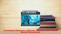 Download  Contested Illnesses Citizens Science and Health Social Movements Download Online