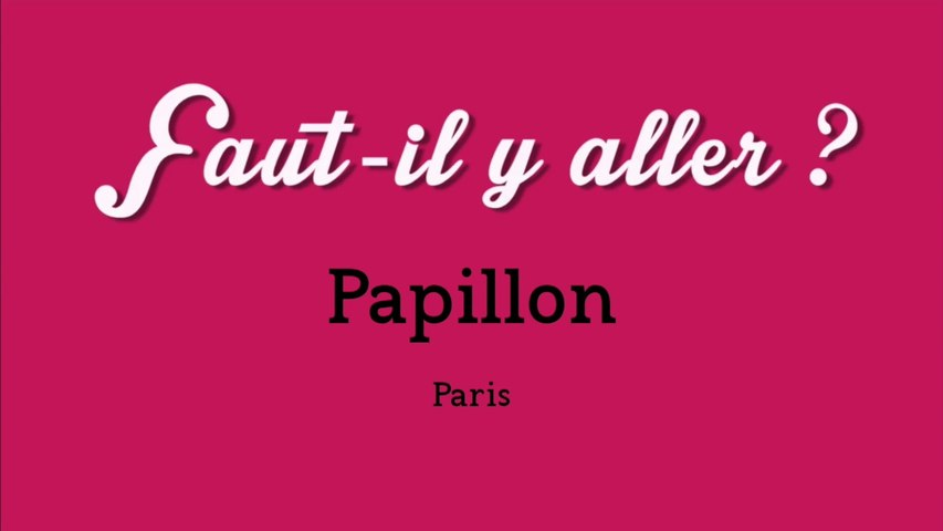 """""""Faut-il y aller ?"""" - Papillon"""
