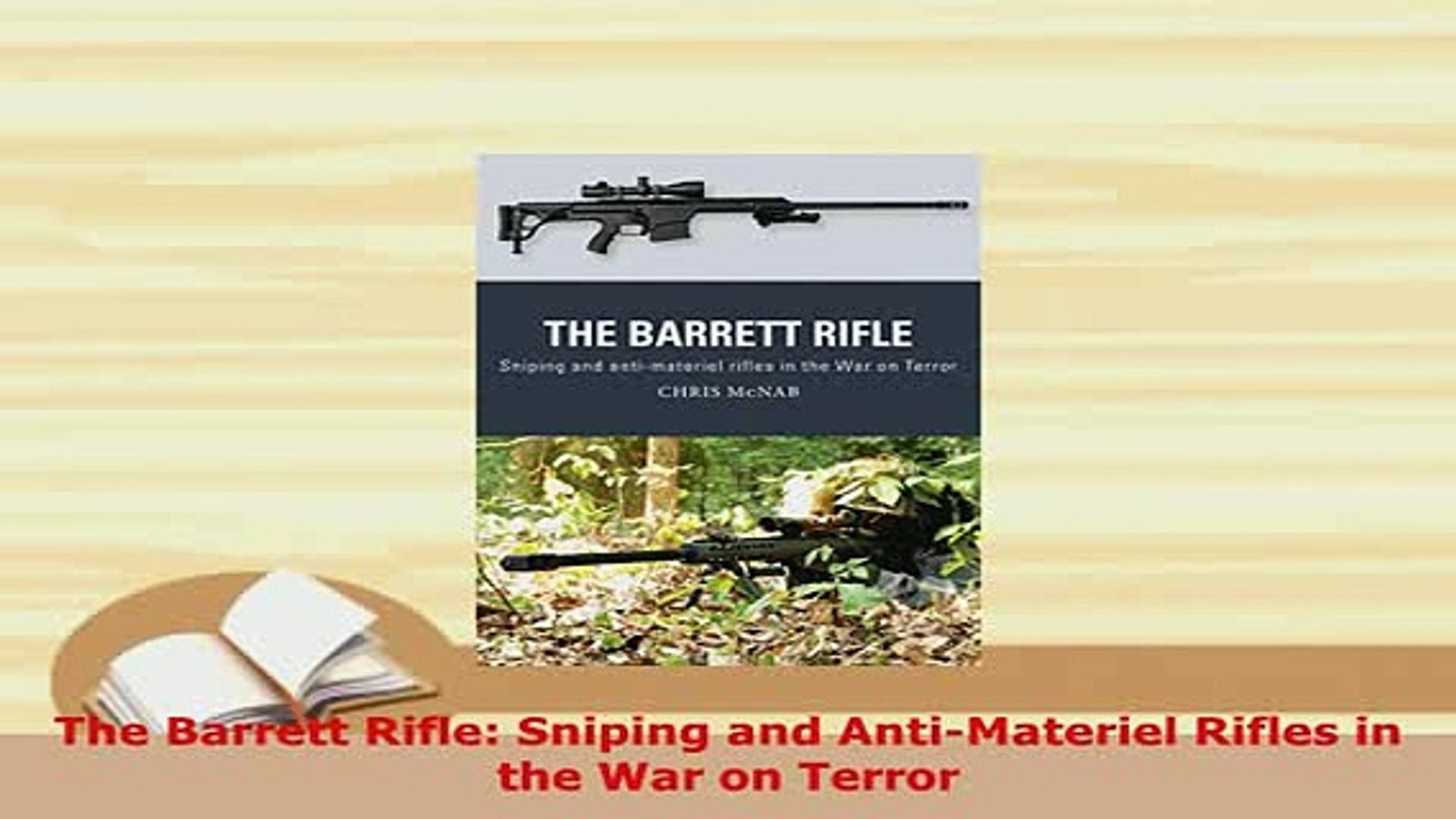 Anti Materiel Rifle pdf the barrett rifle sniping and antimateriel rifles in the war on terror  read online