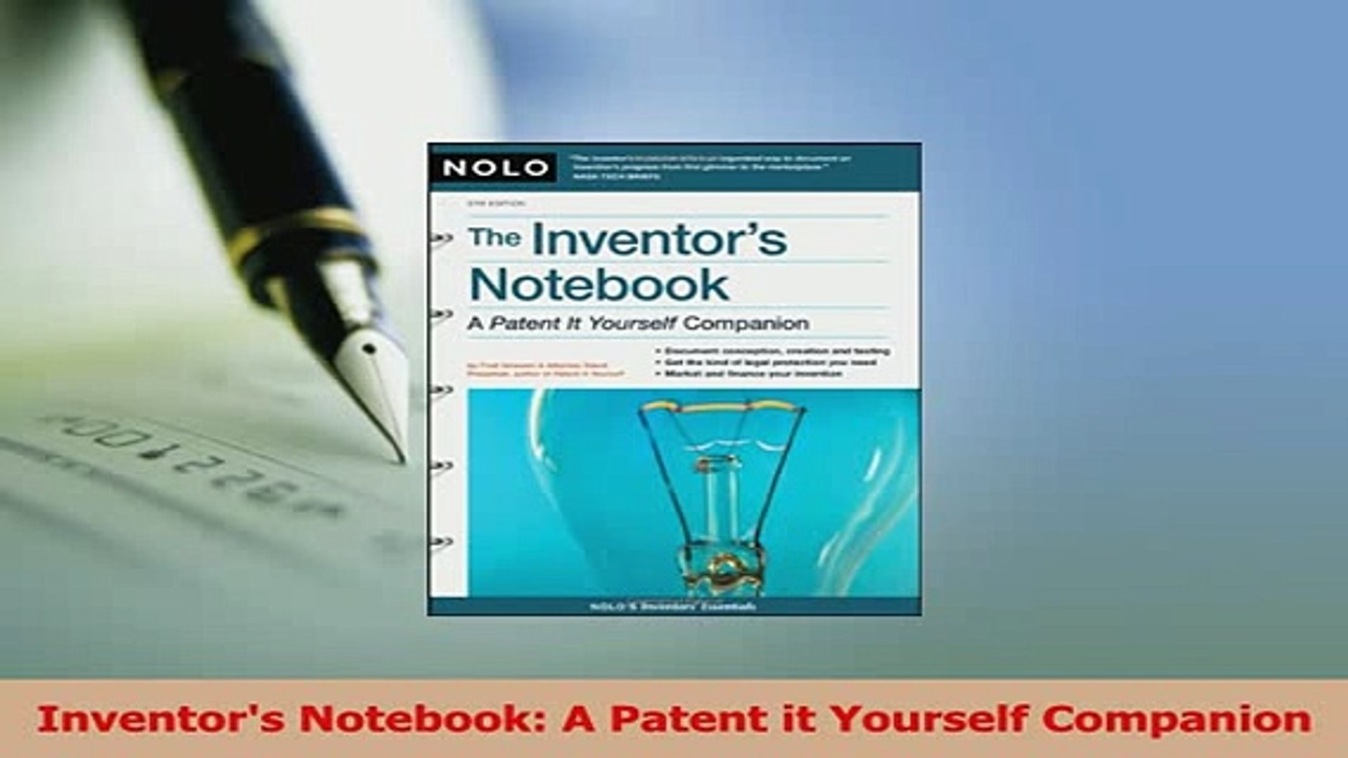 The Inventors Notebook: A Patent It Yourself Companion 4th Edition