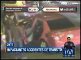 Impactantes accidentes de tránsito en Quito