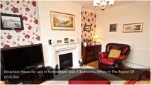 Detached-House for sale in Nottingham, with 3 Bedrooms