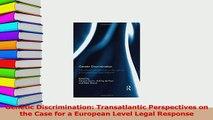 Read  Genetic Discrimination Transatlantic Perspectives on the Case for a European Level Legal Ebook Free