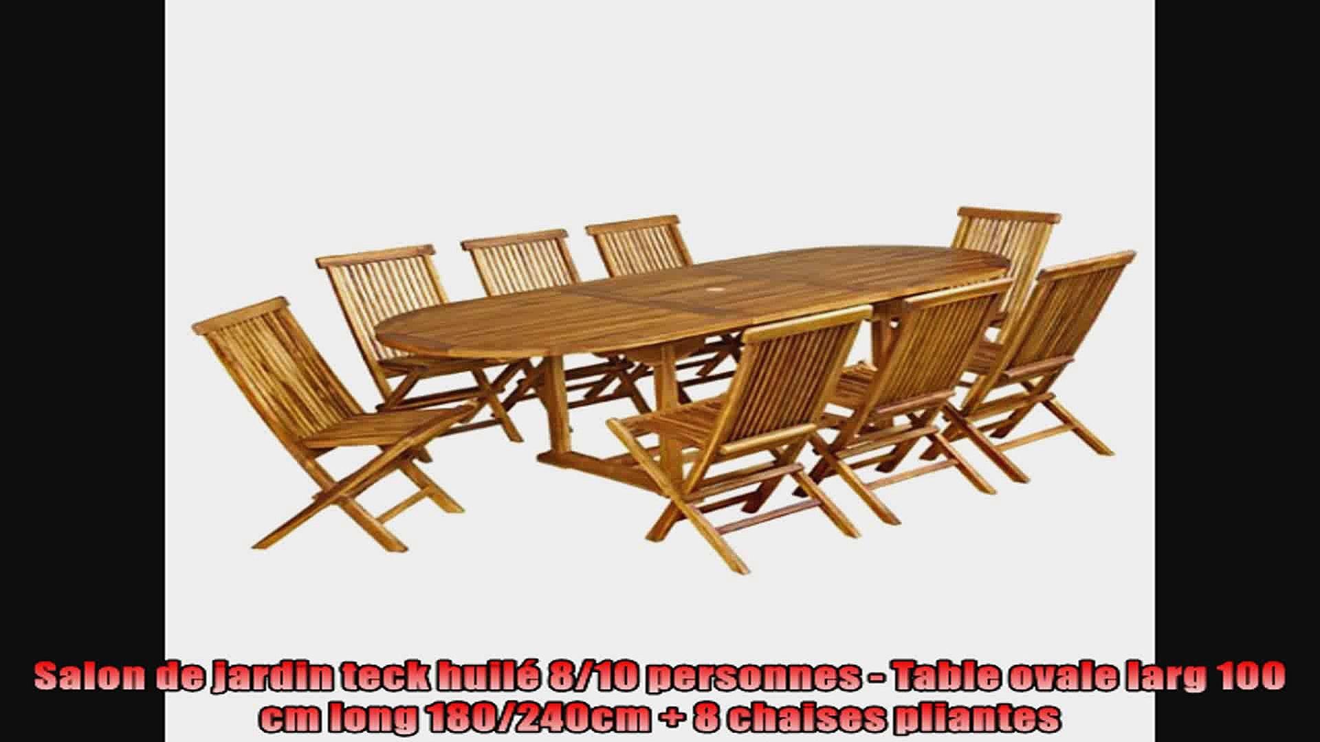 Salon de jardin teck huilé 810 personnes Table ovale larg 100 cm long  180240cm 8