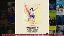 Read  Simple Runners Journal Training Log and Planner for Runners  Full EBook