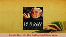 PDF  Gerald Durrell The Authorized Biography PDF Book Free
