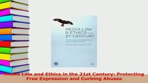 Download  Media Law and Ethics in the 21st Century Protecting Free Expression and Curbing Abuses Ebook Free