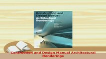 PDF  Contruction and Design Manual Architectural Renderings Free Books