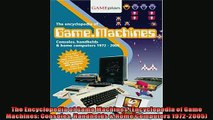 EBOOK ONLINE  The Encyclopedia of Game Machines Encyclopedia of Game Machines Consoles Handhelds   BOOK ONLINE