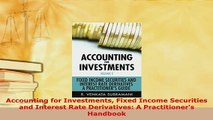 PDF  Accounting for Investments Fixed Income Securities and Interest Rate Derivatives A Read Full Ebook