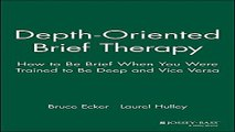 Download Depth Oriented Brief Therapy  How to Be Brief When You Were Trained to Be Deep and Vice