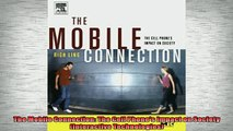READ book  The Mobile Connection The Cell Phones Impact on Society Interactive Technologies  DOWNLOAD ONLINE