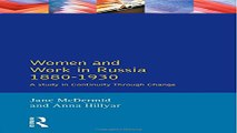 Read Women and Work in Russia  1880 1930  A Study in Continuity Through Change  Women And Men In