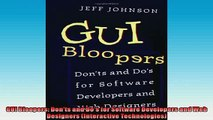 FREE PDF  GUI Bloopers Donts and Dos for Software Developers and Web Designers Interactive  BOOK ONLINE