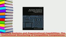 Download  Business Systems and Organizational Capabilities The Institutional Structuring of Free Books