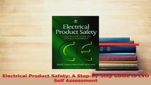 PDF  Electrical Product Safety A StepbyStep Guide to LVD Self Assessment Download Online