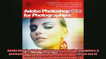 FREE DOWNLOAD  Adobe Bundle Adobe Photoshop CS2 for Photographers A professional image editors guide  DOWNLOAD ONLINE