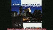 Free PDF Downlaod  Adobe Photoshop CS4  The Professional Portfolio  DOWNLOAD ONLINE
