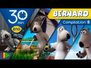 Bernard Bear  | Collection 05 | 30 minutes