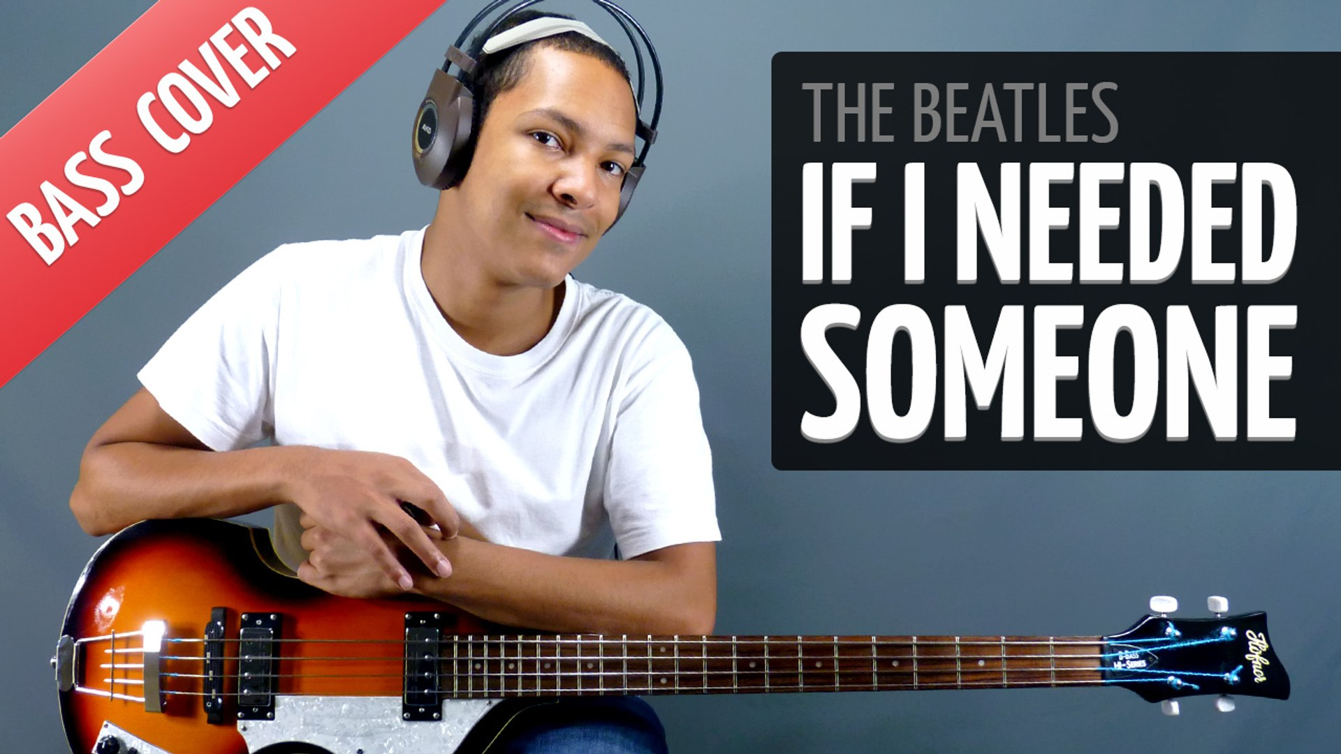 If I Needed Someone (The Beatles - Bass Cover) - video