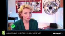 """C à vous : Alexandra Lamy se confie sur Audrey Lamy """"Elle a un petit grain"""" (vidéo)"""