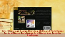 Download  Color Drawing Design Drawing Skills and Techniques for Architects Landscape Architects  Read Online