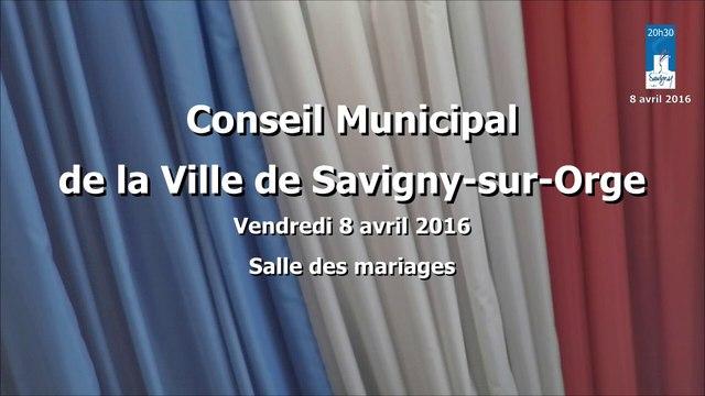 Conseil Municipal de Savigny-sur-Orge 8 avril 2016 - partie 1