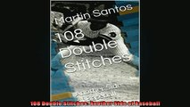READ book  108 Double Stitches Another Side of Baseball READ ONLINE