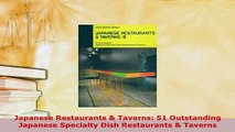 PDF  Japanese Restaurants  Taverns 51 Outstanding Japanese Specialty Dish Restaurants  PDF Book Free