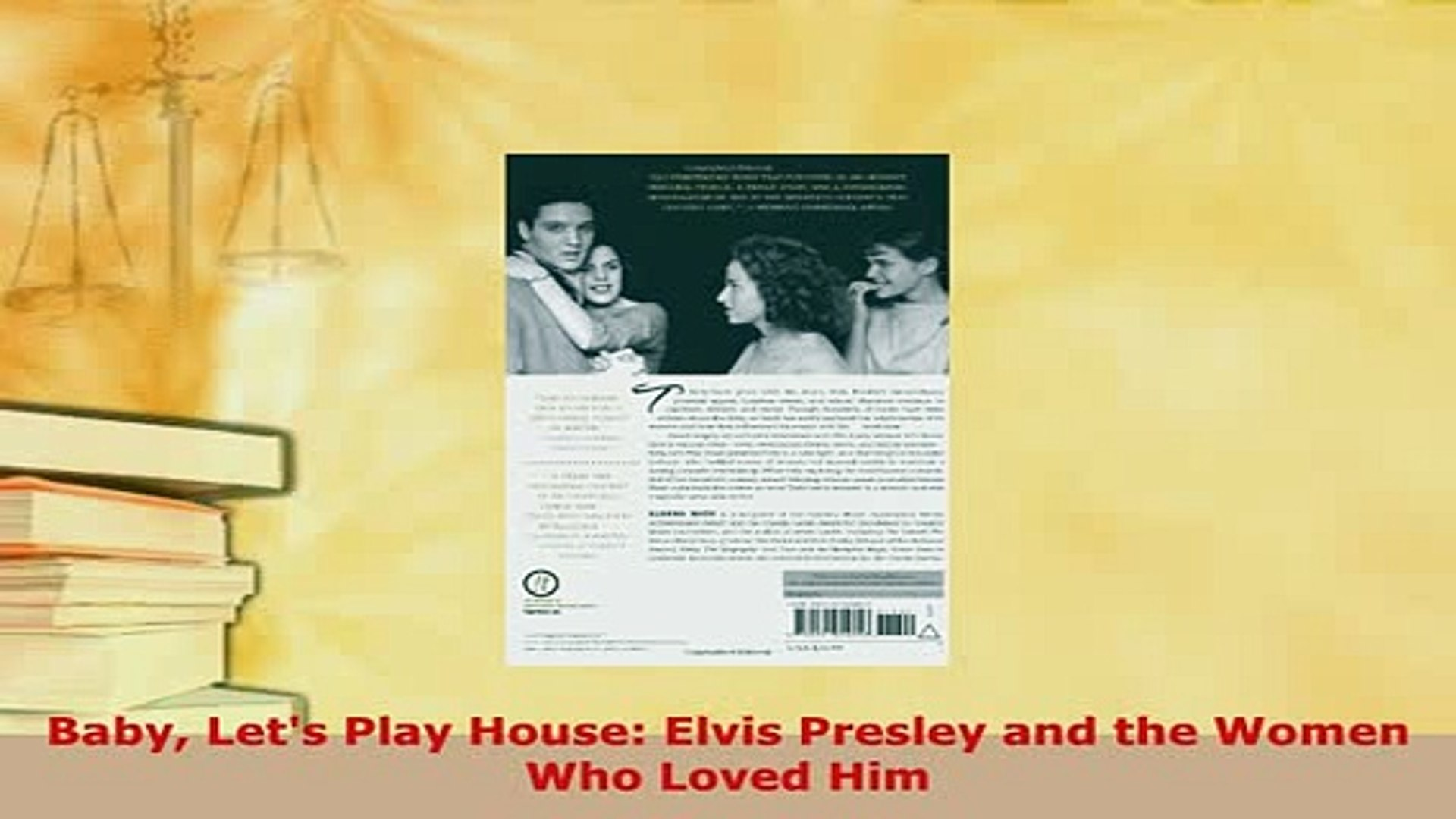 PDF  Baby Lets Play House Elvis Presley and the Women Who Loved Him PDF Full Ebook