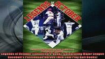 READ book  Legends of October Enhanced eBook Celebrating Major League Baseballs Postseason  BOOK ONLINE