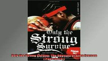 FREE PDF  Only the Strong Survive The Odyssey of Allen Iverson  Paperback   FREE BOOOK ONLINE