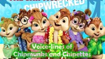 Chipmunks and Chipettes' voice-lines from AATC Chipwrecked