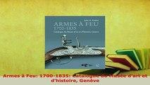 PDF  Armes à Feu 17001835 Catalogue du Musée dart et dhistoire Genève PDF Book Free