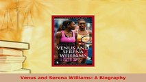 Download  Venus and Serena Williams A Biography Download Online
