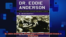 READ book  Dr Eddie Anderson Hall of Fame College Football Coach A Biography  DOWNLOAD ONLINE