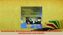 PDF  Relationship Development Intervention with Children Adolescents and Adults  EBook